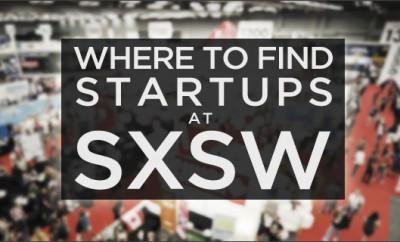SXSW Austin TX Startups